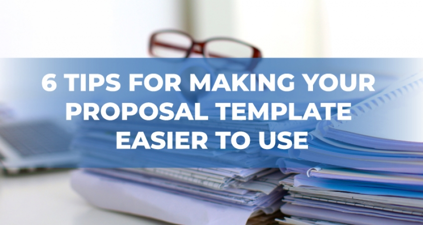 Six Tips for an Effective, Easy-to-Use AEC Proposal Template