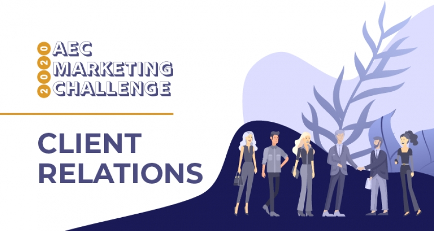2020 AEC Marketing Challenge: Client Relations