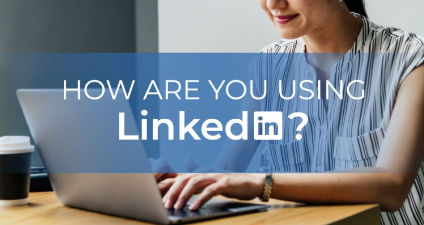 Reasons you need a LinkedIn Account…Now