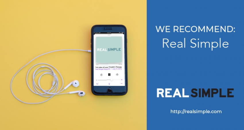We Recommend: Real Simple Podcast