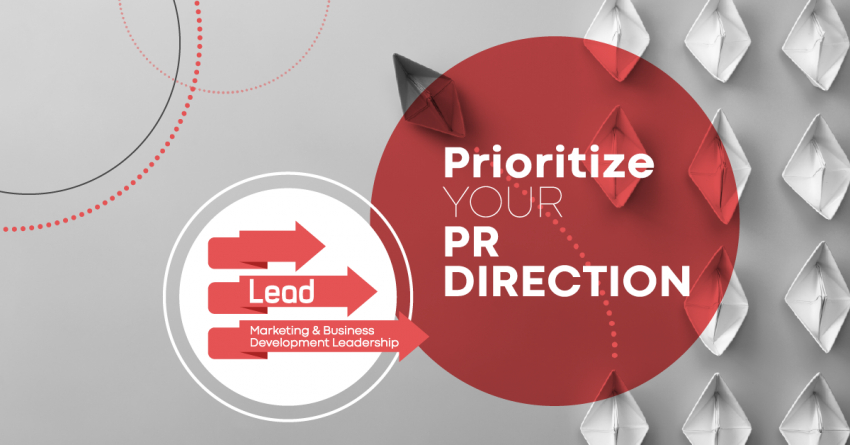 LEAD: Prioritize Your Public Relations Direction