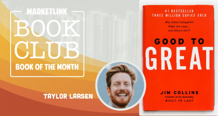 MARKETLINK Book Club: Good to Great