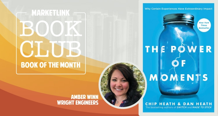 MARKETLINK Book Club: The Power of Moments